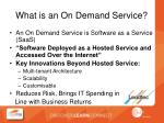 what is an on demand service