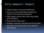 early adopters respect
