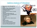 andrew jackson 7 th president