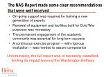 the nas report made some clear recommendations that were well received