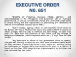 executive order n0 651