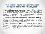 who are the responsible government officials rmo 8 2003 march 3 20031