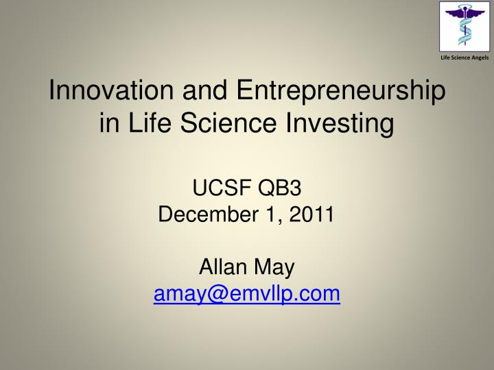 innovation and entrepreneurship in life science investing n.