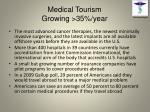 medical tourism growing 35 year
