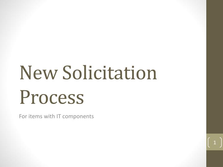new solicitation process n.