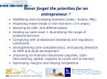 never forget the priorities for an entrepreneur