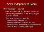 semi independent board2