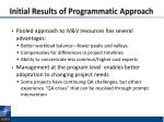 initial results of programmatic approach