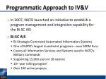 programmatic approach to iv v