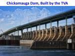 chickamauga dam built by the tva