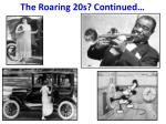 the roaring 20s continued
