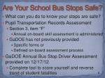 are your school bus stops safe