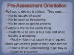 pre assessment orientation1