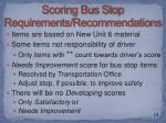 scoring bus stop requirements recommendations