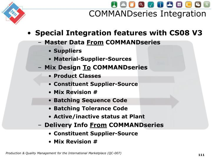 COMMANDseries Integration