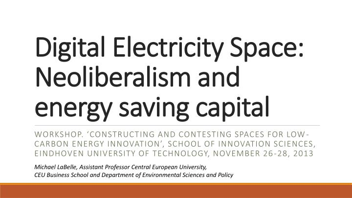 digital electricity space neoliberalism and energy saving capital n.