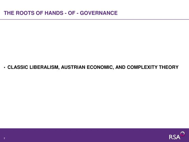 THE ROOTS OF HANDS - OF - GOVERNANCE