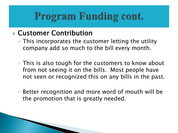 Program Funding cont.