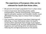 the experience of european cities can be relevant for south east asian cities