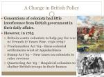 a change in british policy