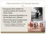characteristics of colonial america