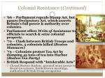 colonial resistance continued