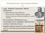parliamentary government begins
