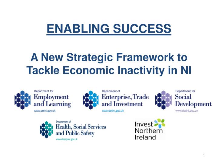 enabling success a new strategic framework to tackle economic inactivity in ni n.
