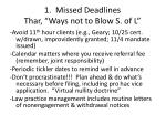 1 missed deadlines thar ways not to blow s of l1
