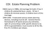 coi estate planning problem
