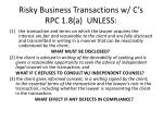 risky business transactions w c s rpc 1 8 a unless