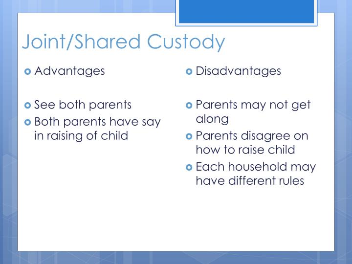Joint/Shared Custody