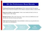 iii get performance based results