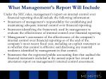 what management s report will include