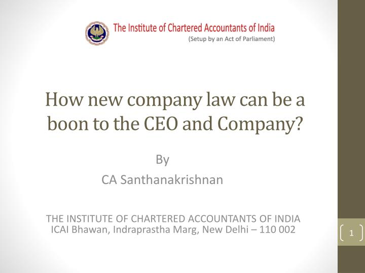 how new company law can be a boon to the ceo and company n.