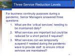 three service reduction levels