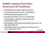 ahima leading information governance for healthcare