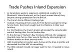 trade pushes inland expansion