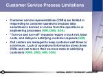 customer service process limitations
