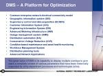dms a platform for optimization