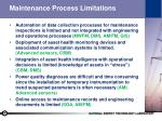 maintenance process limitations