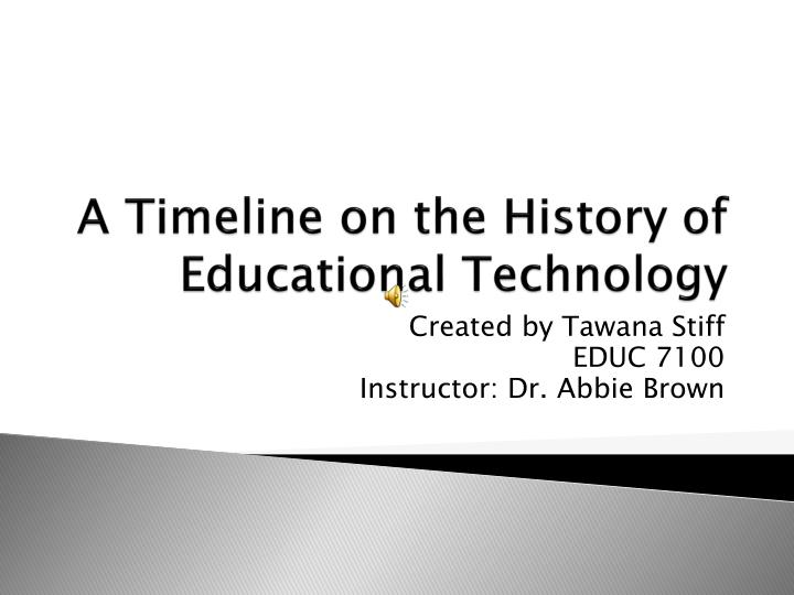 a timeline on the history of educational technology n.