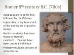homer 8 th century b c 700s