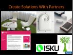 create solutions with partners