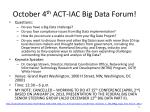 october 4 th act iac big data forum