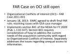 far case on oci still open