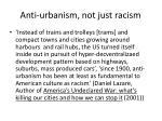 anti urbanism not just racism