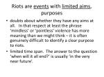 riots are events with limited aims purposes