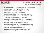 oracle projects 12 1 1 new and enhanced functionality