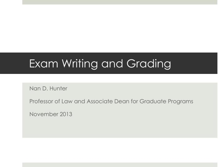 exam writing and grading n.